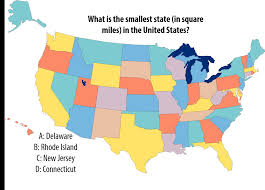 The United States In The World Map by National Trivia Day Question What Is The Smallest State In