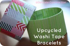 Upcycled Washi Tape Bracelets Trash To Treasure Delicate