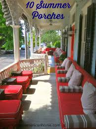 porch decorating ideas 10 front porch decorating ideas vintage american home