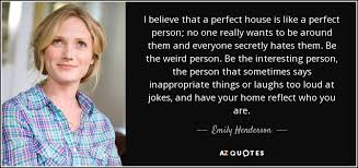 Emilyhenderson Top 10 Quotes By Emily Henderson A Z Quotes