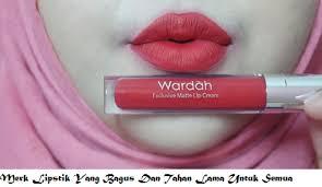Lipstik Wardah merk lipstik yang bagus dan tahan lama untuk semua jenis bibir
