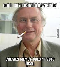Creator Of Memes - the creator of memes richard dawkins 9gag