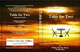 Table For Two by Table For Two Pullen Out The Stops