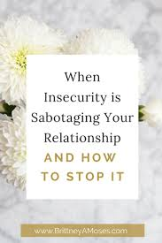 Inspirational Quotes About Love And Relationships by Best 20 Relationship Insecurity Ideas On Pinterest Insecurity