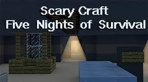 scary apk scary craft five nights of survival for android free