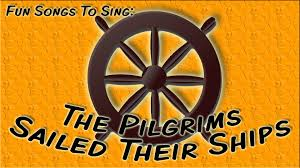 the pilgrims sailed their ships thanksgiving song for