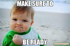 make sure to be ready meme success kid original 61787