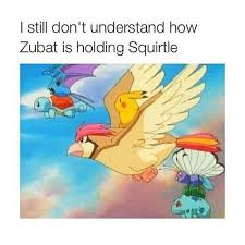Zubat Meme - wtf zubat pokemon meme flying logic fandom pinterest zubat
