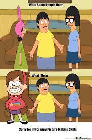 Bobs Meme - when i watch bob s burgers by gummehwurm meme center