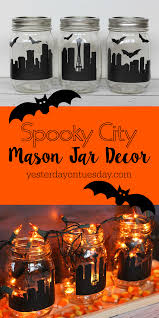 Mason Jar Halloween Spooky City Mason Jar Decor Yesterday On Tuesday