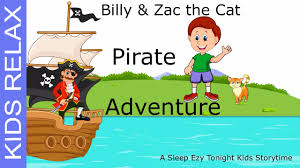 billy u0026 zac the cat meet the pirates kids adventure relaxation