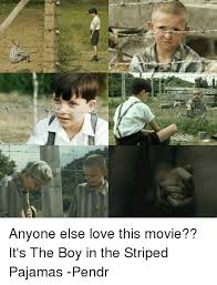Pajama Kid Meme - 25 best memes about the boy in the striped pajamas the boy