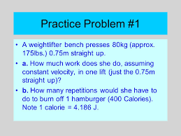 How Much To Bench Practice Problem 1 A Weightlifter Bench Presses 80kg Approx