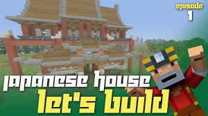 minecraft xbox one japanese style house let u0027s build episode 1
