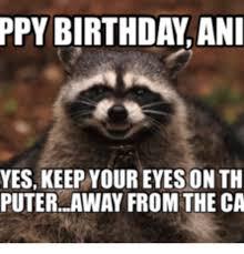 Happy Birthday Cake Meme - 25 best memes about happy birthday anita cake happy birthday