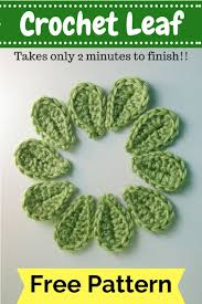 amigurumi leaf pattern 2 minute leaf free pattern crochet flowers leaves and crochet