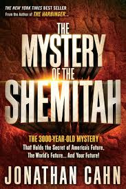 the mystery of the shemitah the 3 000 year mystery that holds