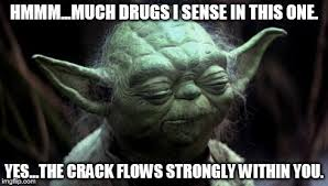 Yoda Meme Creator - yoda corruption in the force meme generator imgflip
