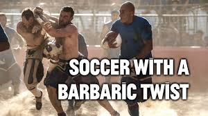 this barbaric version soccer is original extreme sport