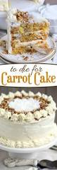 best 25 carrot cakes ideas on pinterest best carrot recipe