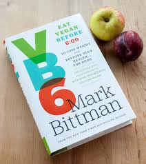 i tried mark bittman u0027s vb6 diet and here u0027s how it went kitchn
