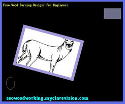 free wood burning designs for beginners 092935 woodworking plans