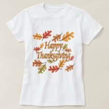 happy thanksgiving t shirts shirt designs zazzle