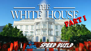 the white house a planet coaster speed build youtube