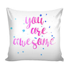 Loves Quotes For Him by You Are Awesome U0027 Love Quotes For Him White Pillow Cover Good