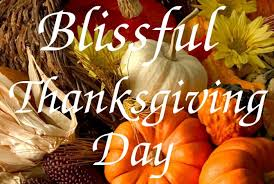blissful thanksgiving day holidays happy