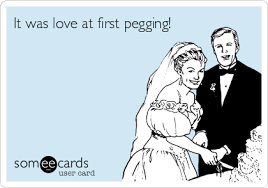 Pegging Meme - it was love at first pegging humour pinterest memes and humor