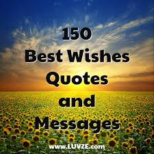 150 luck best wishes quotes sayings and messages