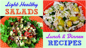 Ideas For Dinner by Light Healthy Salads For Lunch U0026 Dinner Weight Loss Recipes