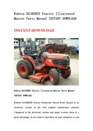 kubota b2100 hsd tractor illustrated master parts manual instant down u2026