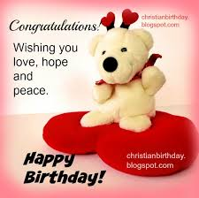 wishing you love hope and peace happy birthday christian
