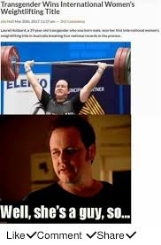 Weight Lifting Memes - transgender wins international women s weightlifting title jim hoft