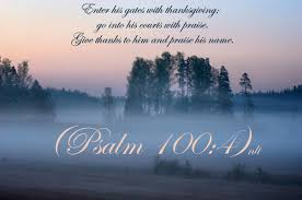 picture with bible verses psalms 100 4