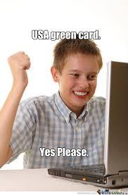 Green Card Meme - green card by andyt meme center