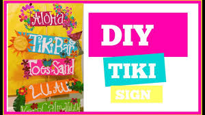 diy tiki sign luau moana party decor 5 or less youtube