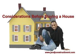 considerations before buying a house