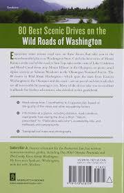 Spokane Wa Zip Code Map by Wild Roads Washington 80 Scenic Drives To Camping Hiking Trails