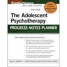 the adolescent psychotherapy progress notes planner by arthur e
