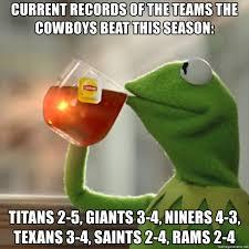 Cowboys Saints Meme - current records of the teams the cowboys beat this season titans