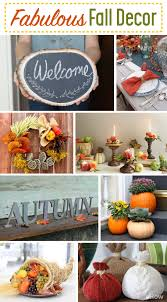 How To Decorate Your Home For Fall Fabulous Fall Decor Seasonal Touches For Your Home And Table