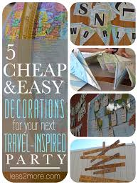 5 cheap easy decorations for your next travel inspired