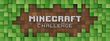 Challenge Minecraft Minecraft Challenge 2018
