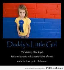 Little Girl Memes - 7 daddys little girl demotivational pmslweb