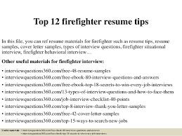 Firefighter Job Description Resume by Top 12 Firefighter Resume Tips 1 638 Jpg Cb U003d1427963962
