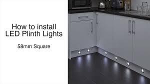Led Lights For Kitchen Plinths 58mm Square Plinth Lights Installation Guide