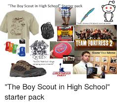 Boy Scout Memes - ii the boy scout in high school starter pack yeah i know a lot about